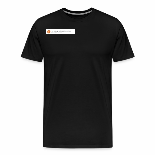 this vid brings back the old hemorrhoids - Men's Premium T-Shirt