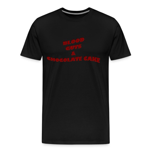 Blood,guts and chocolate cake - Men's Premium T-Shirt