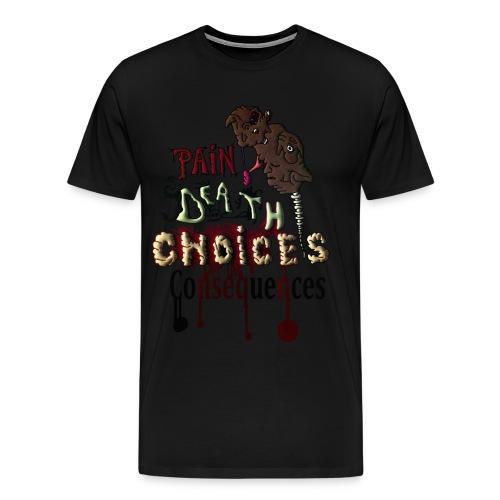 Consequences - Men's Premium T-Shirt