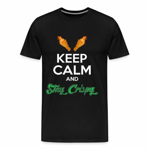 Keep Calm and Stay Crispy - Men's Premium T-Shirt