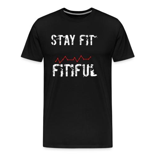 Stay Fit Campaign - Men's Premium T-Shirt