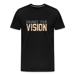 Enhance Your Vision - Men's Premium T-Shirt