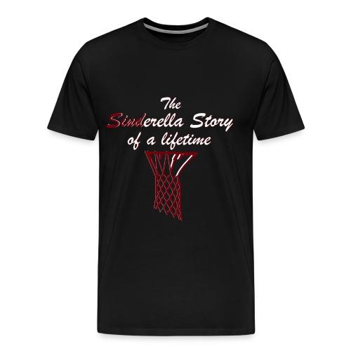 The Sinderella Story of a Lifetime - Men's Premium T-Shirt