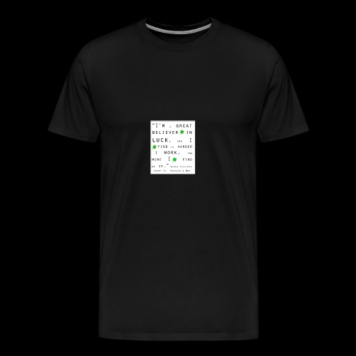 Believer in Luck - Men's Premium T-Shirt