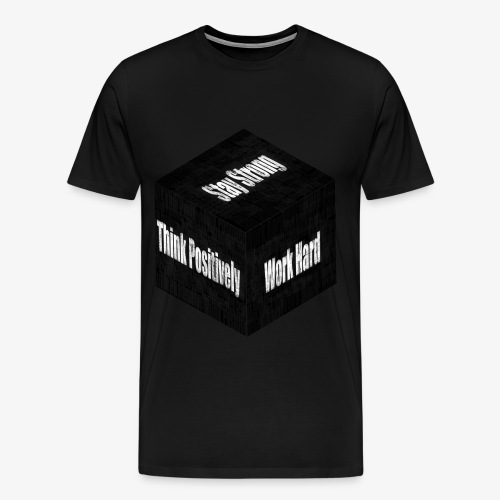 Think, Work And Stay - Men's Premium T-Shirt