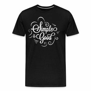 Simple is Good - Men's Premium T-Shirt