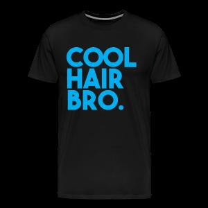 COOL HAIR BRO - Men's Premium T-Shirt