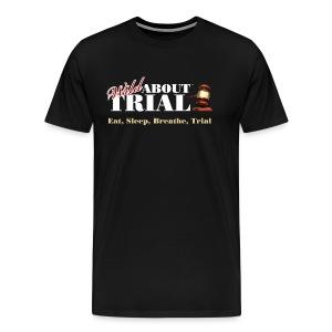 WAT - Eat, Sleep, Breathe, Trial - Men's Premium T-Shirt