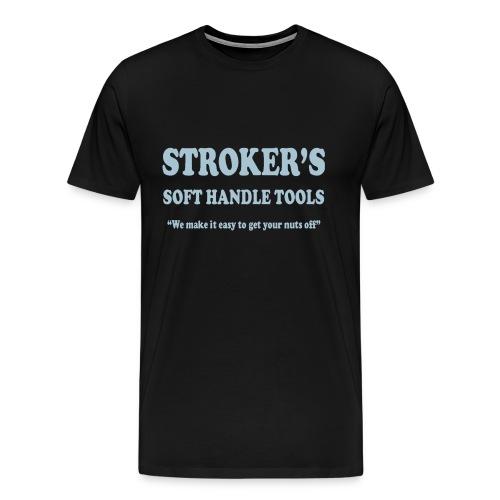 Stroker's Hand Tools - Men's Premium T-Shirt