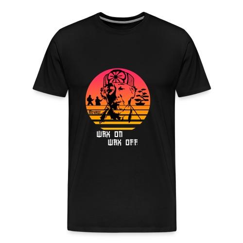 Wax on wax off. - Men's Premium T-Shirt