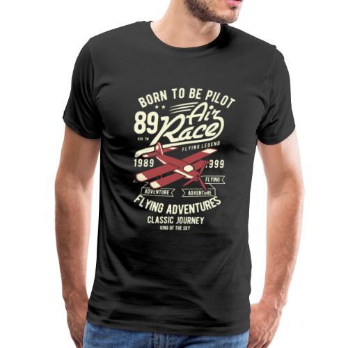 Born To Be Pilot 1989 Air Racer Vintage Gift Ideas - Men's Premium T-Shirt