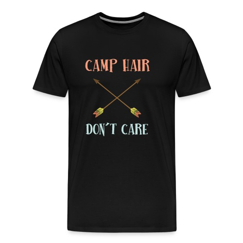 camp hair dont care t-shirt - Men's Premium T-Shirt