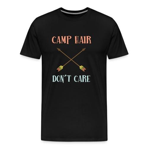 camp hair dont care t-shirt - Men's Premium T-Shirt