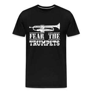 FEAR THE TRUMPET - Men's Premium T-Shirt