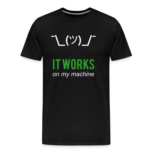It Works On My Machine - Programmer Design Green - Men's Premium T-Shirt