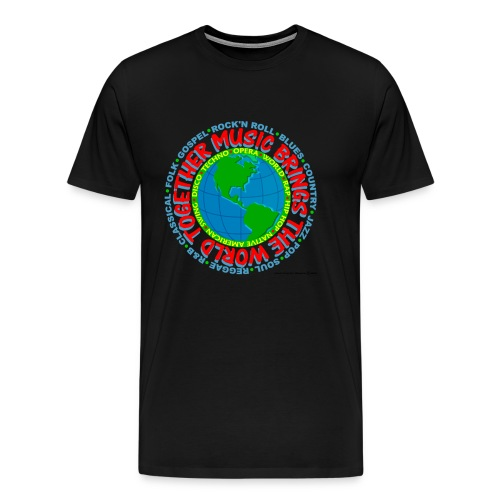 Music Brings the World Together - Men's Premium T-Shirt