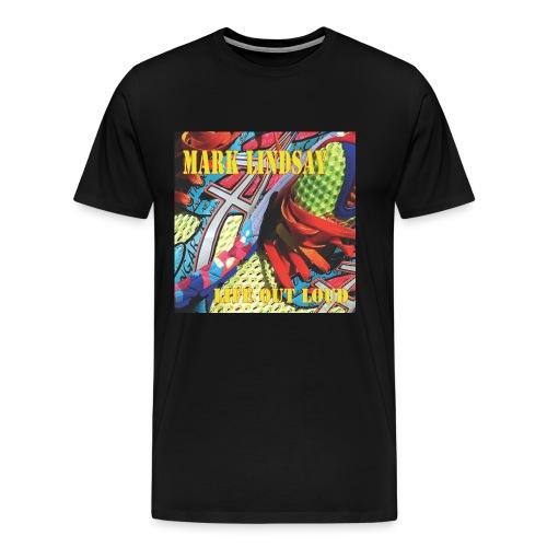 Life Out Loud - Men's Premium T-Shirt