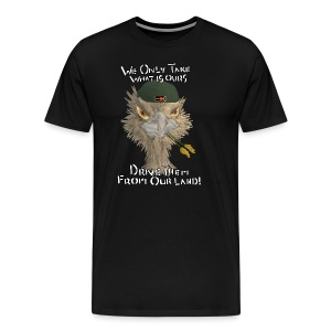 We Only Take what is Ours- Transparent Background - Men's Premium T-Shirt