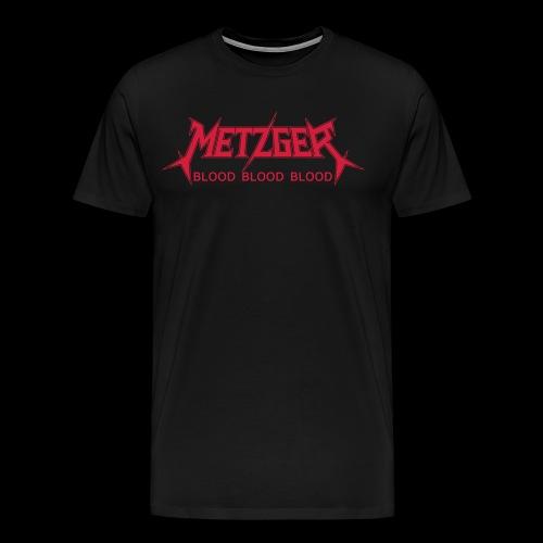 Metzger Blood Blood Blood - Men's Premium T-Shirt