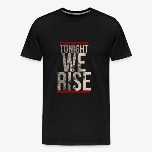Tonight We Rise - Skillet Tee - Men's Premium T-Shirt