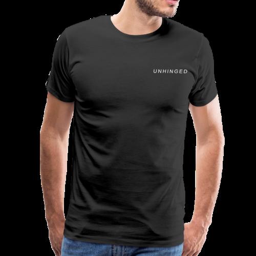 Unhinged Text Design WHITE - Men's Premium T-Shirt