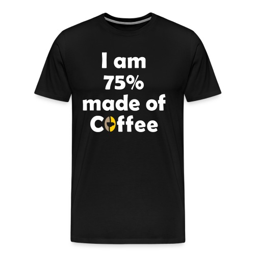 Made with Coffee - Men's Premium T-Shirt