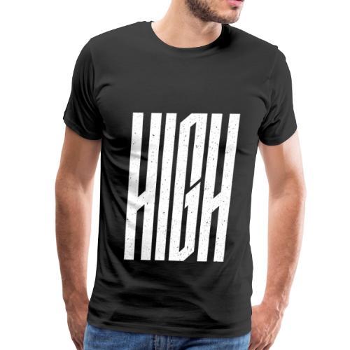 HIGH - Men's Premium T-Shirt