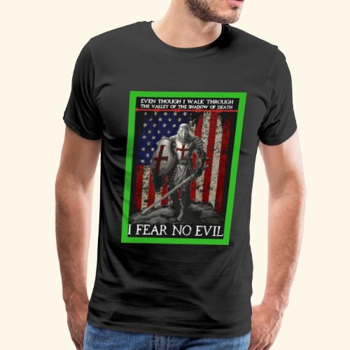I FEAR NO EVIL - Men's Premium T-Shirt
