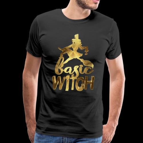 I am a Basic Witch Golden - Men's Premium T-Shirt