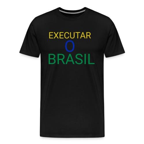 Executar O Brasil - Men's Premium T-Shirt