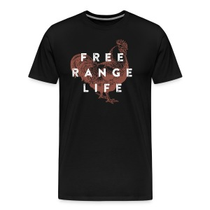 Free Range Life - Men's Premium T-Shirt