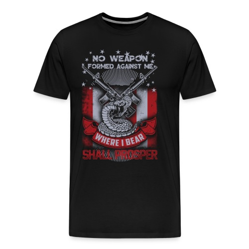 No weapon formed against me shall prosper - Men's Premium T-Shirt