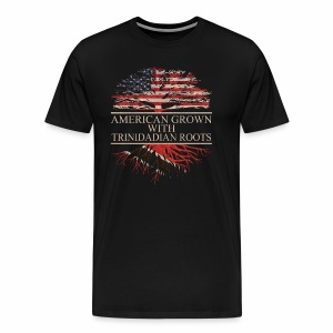 American grown with trinidadian roots - Men's Premium T-Shirt