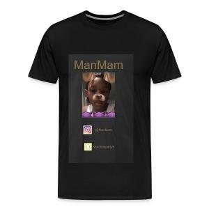 ManMam - Men's Premium T-Shirt