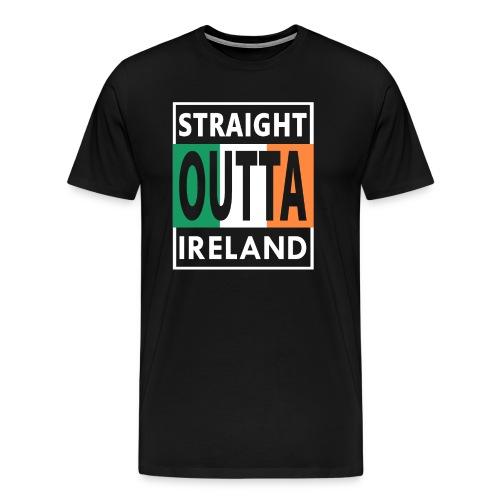 Straight Outta Ireland Cool Irish Birthday Gift - Men's Premium T-Shirt