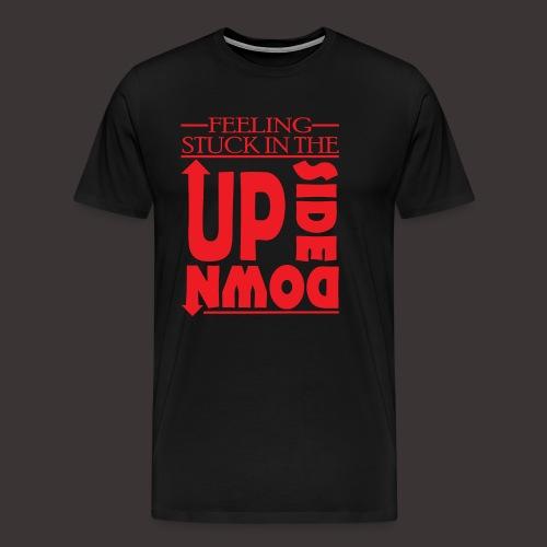 stuck in The Upside Down - Men's Premium T-Shirt