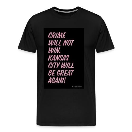 Crime will not win - Men's Premium T-Shirt
