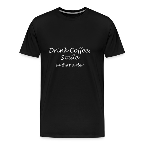Coffee and Smile - Men's Premium T-Shirt
