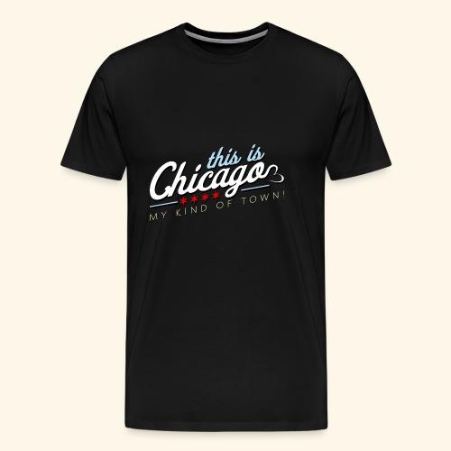 This Is Chicago ORIGINAL - Men's Premium T-Shirt