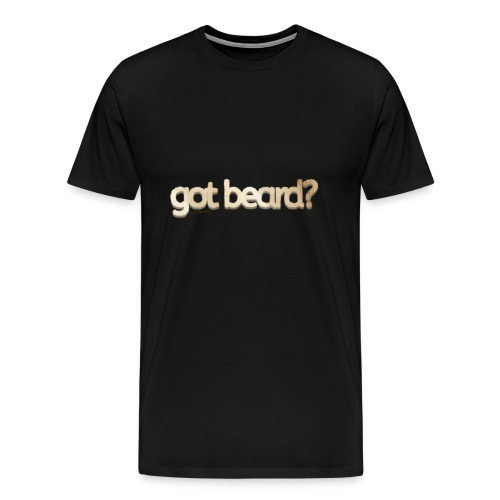 got beard?-Furry Fun-Bear Pride-Polar Bear - Men's Premium T-Shirt