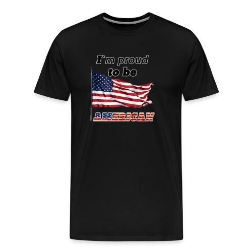 Proud American - Men's Premium T-Shirt