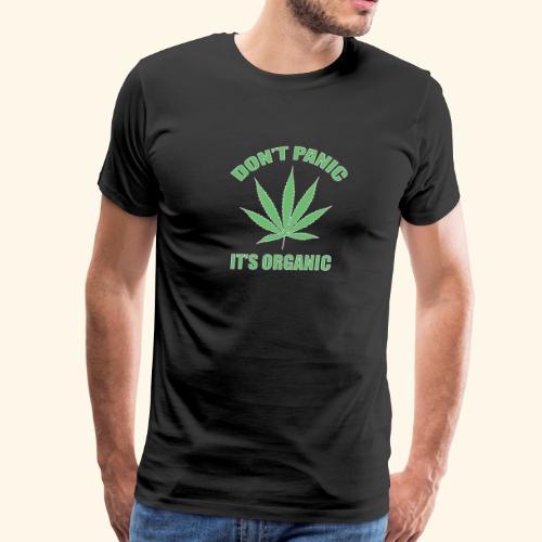 Don't panic it's Organic Green Cannabis Leaf Logo - Men's Premium T-Shirt