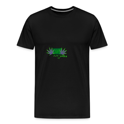 Leaf - Just Smoke It - Men's Premium T-Shirt