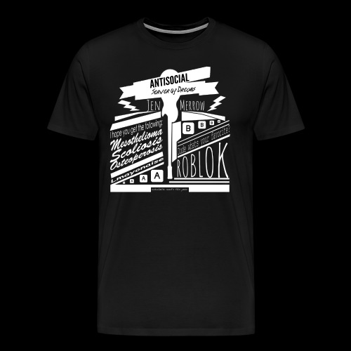 ANTISOCIAL SHIRT - Men's Premium T-Shirt