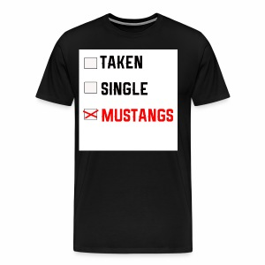 Taken-Single-Mustangs - Men's Premium T-Shirt