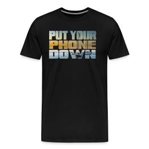 Motivational Shirt Sailing Put Your Phone Down - Men's Premium T-Shirt