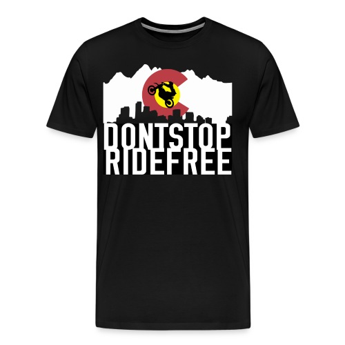 Dont Stop RideFree Colorado (J&L) - Men's Premium T-Shirt