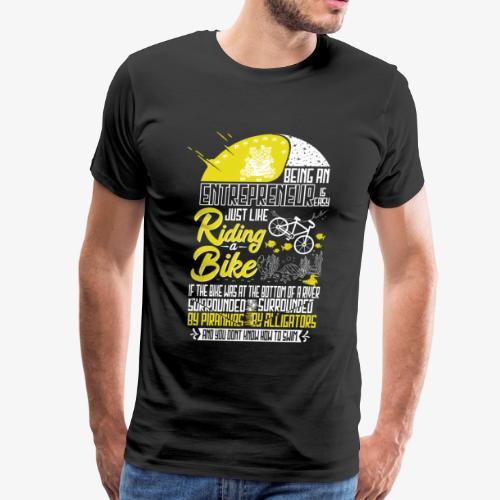 Being an Entrepreneur - Men's Premium T-Shirt