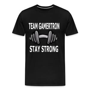 Team GamerTron Stay Strong - Men's Premium T-Shirt