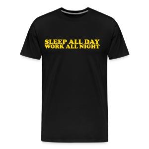 Work All Night - Men's Premium T-Shirt